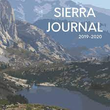 Sierra Journal 2019-2020 cover features image of Sierra Nevada mountains with a body of water in the foreground